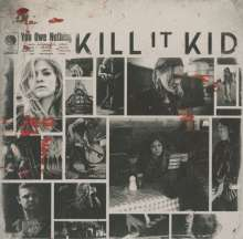 Kill It Kid: You Owe Nothing, CD