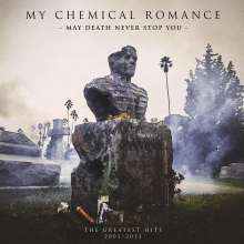 My Chemical Romance: May Death Never Stop You: The Greatest Hits 2001 - 2013 (Explicit), CD