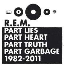 R.E.M.: Part Lies, Part Heart, Part Truth, Part Garbage 1982 - 2011, 2 CDs