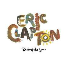 Eric Clapton: Behind The Sun (remastered), 2 LPs