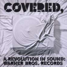 Covered: A Revolution In Sound, CD