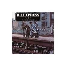 B.T. Express: Do It 'Til You'Re Satisfied, LP