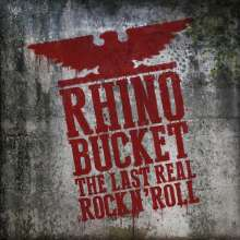 Rhino Bucket: Last Real Rock N' Roll, CD