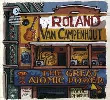 Roland van Campenhout: Great Atomic Power, CD