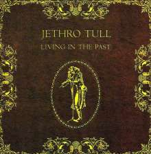 Jethro Tull: Living In The Past, CD