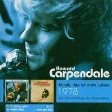Howard Carpendale: Und so geh'n wir unsere Wege / ...dann geh doch, 2 CDs