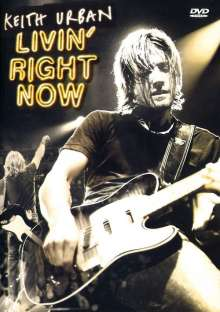 Keith Urban: Livin' Right Now, DVD