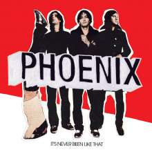 Phoenix: It's Never Been Like That, LP