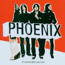Phoenix: It's Never Been Like That, CD