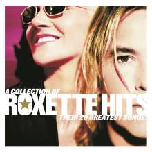 Roxette: A Collection Of Roxette Hits: Their 20 Greatest Songs, CD