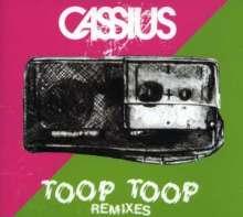 Cassius   Toop Toop: Cassius   Toop Toop, CD