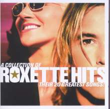 Roxette: A Collection Of Roxette Hits: Their 20 Greatest Songs (+ spanischer Track), CD