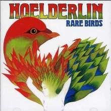 Hoelderlin: Rare Birds, CD