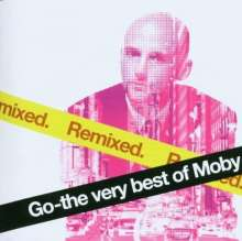 Moby: Go - The Very Best Of Moby (Remixed), CD