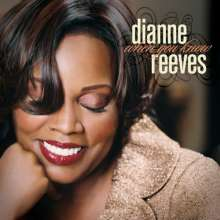 Dianne Reeves (geb. 1956): When You Know, CD