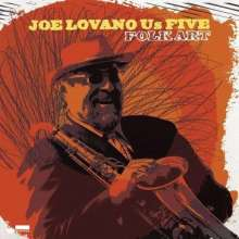 Joe Lovano (geb. 1952): Folk Art, CD