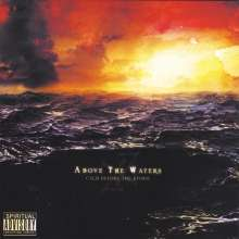 Above The Waters: Calm Before The Storm, CD