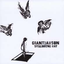 Grant Dawson: Spellbound Way, CD