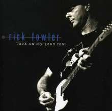 Rick Fowler: Back On My Good Foot, CD