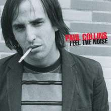 Paul Collins (The Beat): Feel The Noise, CD