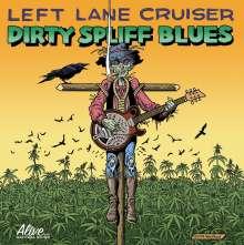 Left Lane Cruiser: Dirty Spliff Blues, CD