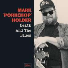 "Mark ""Porkchop"" Holder: Death & The Blues, CD"