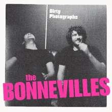 The Bonnevilles: Dirty Photographs, LP