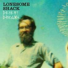 Lonesome Shack: Desert Dreams, LP