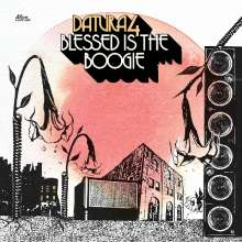 Datura4: Blessed Is The Boogie, LP