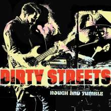 Dirty Streets: Rough And Tumble, CD