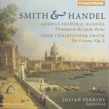 John Christopher Smith (1712-1795): Six Suites of Lessons for the Harpsichord op.3, CD
