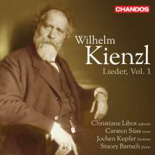 Wilhelm Kienzl (1857-1941): Lieder Vol.1, CD
