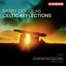Barry Douglas - Celtic Reflections, CD