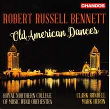 Robert Russell Bennett (1894-1981): Old American Dances, CD