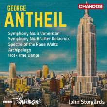 "George Antheil (1900-1959): Symphonien Nr.3 ""American"" & Nr.6 ""after Delacroix"", CD"