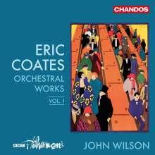 Eric Coates (1886-1957): Orchesterwerke Vol.1, CD
