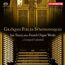 Grande Pieces Symphoniques - French Organ Works, SACD