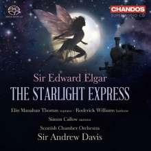 Edward Elgar (1857-1934): Starlight Express op.78, 2 SACDs