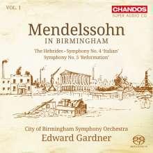 Felix Mendelssohn Bartholdy (1809-1847): Mendelssohn in in Birmingham Vol.1, Super Audio CD