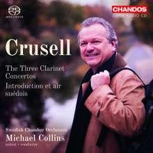 Bernhard Crusell (1775-1838): Klarinettenkonzerte Nr.1-3 (opp.1,5,11), SACD