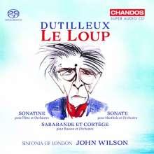 Henri Dutilleux (1916-2013): Le Loup-Ballettmusik, Super Audio CD
