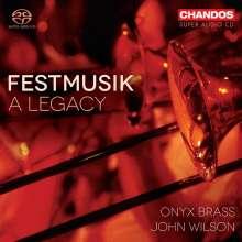 Onyx Brass - Festmusik: A Legacy, Super Audio CD