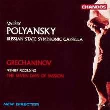 Alexander Gretschaninoff (1864-1956): The Seven Days of Passion, CD