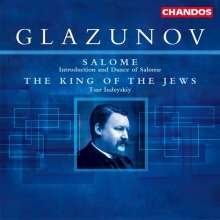 Alexander Glasunow (1865-1936): The King of the Jews op.95, CD