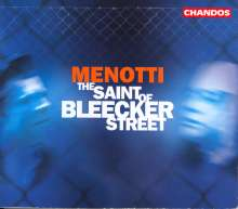 Gian-Carlo Menotti (1911-2007): The Saint of Bleecker Street, 2 CDs