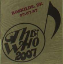 The Who: Live: Roskilde, DK 07.07.07, 2 CDs