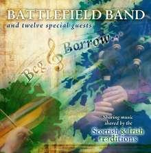 Battlefield Band: Beg & Borrow (Digisleeve), CD