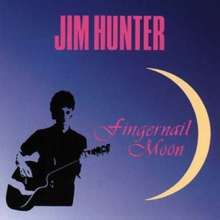 Jim Hunter: Fingernail Moon, CD