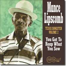 Mance Lipscomb: You Got To Reap What You Sow, CD