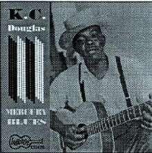 K.C. Douglas: Mercury Blues, CD